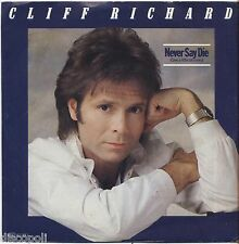 "CLIFF RICHARD - Never say die - VINYL 7"" 45 ITALY 1983 NEAR MINT COVER  VG+"