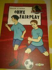 Ohne Fairplay von Frank Stieper (2002)
