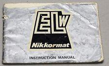 NIKON Nikkormat ELW Camera Guide Manual Instruction Photography Book