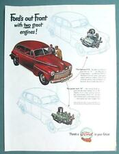 FORD 4 DOOR SEDAN... OUT FRONT WITH TWO GREAT ENGINES Original 1947 Car Ad