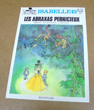 WILL - ISABELLE - 12 - LES ABRAXAS PERNICIEUX - EO 1995 ( COMME NEUF )