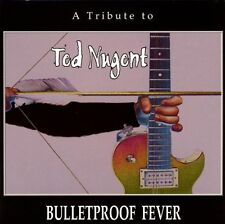 Ted Nugent Bulletproof fever-A tribute to (John Corabi, Marq Torien, Taim.. [CD]