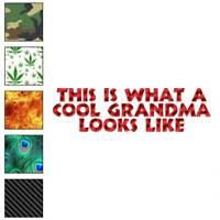 Cool Grandma Looks Like Decal Sticker Choose Pattern + Size #3567