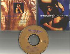 EPHRAIM LEWIS It can't be forever SINGLE VERSION & REMIX PROMO DJ CD Single 1992