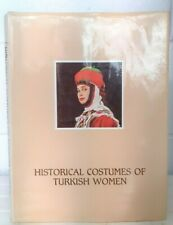 1986 First Edition Historical Costumes of Turkish Women WH289