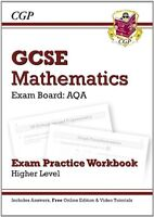 GCSE Maths AQA Exam Practice Workbook with answers and online edition - Higher,