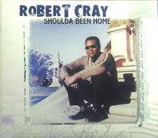 CD Robert Cray - Shoulda Been Home