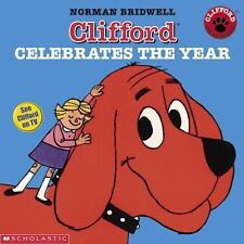 Clifford Celebrates The Year by Norman Bridwell Good Used condition. Hard Cover