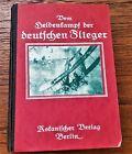 WW1 German aviation VOM HELDENKAMPF DER DEUTSCHEN FLIEGER(Heroic German Flights)
