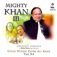Nusrat Fateh Ali Khan - Mighty Khan III - Greatest Remixes CD  *NEW* OSA Label