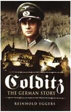 Colditz, el Alemán Historia por Reinhold Eggers Libro de Bolsillo 9781844155361
