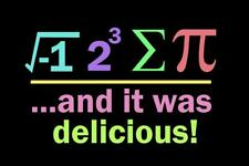 Ate Sum Pi And It Was Delicious Black Bright Mural - Poster 36x54 inch