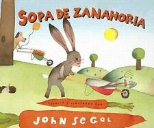 Sopa de Zanahoria (Spanish Edition) by Segal, John