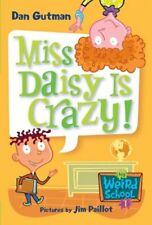 Miss Daisy Is Crazy! (Turtleback School & Library