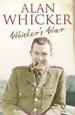 Whicker's War by Alan Whicker (Hardback, 2005)