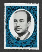 I'm for Adlai Stamp Presidential Campaign Stamp With Slogan on Reverse