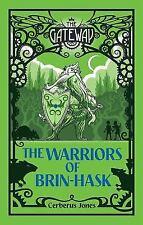 NEW - The Warriors of Brin-Hask by Cerberus Jones