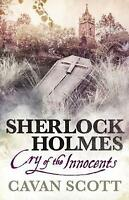 Sherlock Holmes: Cry of the Innocents by Cavan Scott (Paperback)