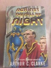 Against the Fall of Night by Arthur C. Clarke-1953 Gnome Press First Edition