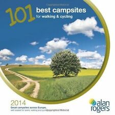101 Best Campsites for Walking & Cycling 2014, Acceptable, Alan Rogers Guides Bo