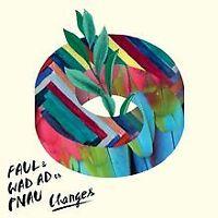 Changes von Faul & Wad Ad Vs. Pnau | CD | Zustand gut