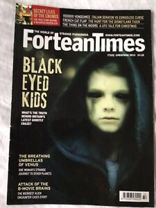 Fortean Times FT322 Christmas 2014 Black Eyed Children Lincoln Rien Poortvliet