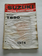 "SUZUKI TS50R TS50J TS50K TS50L  1974 ILLUSTRATED PARTS MANUAL   ""GENUINE"""