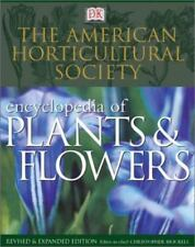 The American Horticultural Society Encyclopedia of Plants and Flowers-ExLibrary