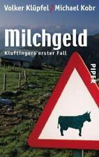 Milchgeld. Kommissar Kluftinger 01 von Michael Kobr und Volker Klüpfel (2005, Taschenbuch)