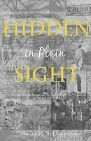 Hidden in Plain Sight: The Revelation of the Son's of Yah in America (Paperback