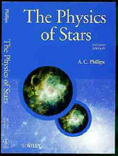 Good, The Physics of Stars, 2nd Edition (Manchester Physics Series), Phillips, A