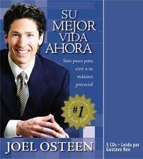Su Mejor Vida Ahora : Siete Pasos para Vivir a su Maximo Potencial by Joel...