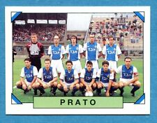 CALCIATORI PANINI 1993-94 Figurina-Sticker n. 583 - PRATO SQUADRA -New