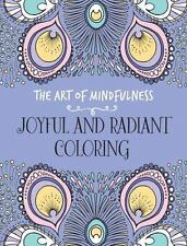 The Art of Mindfulness: Joyful and Radiant Coloring by Michael O'Mara Books (201