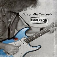 MICK MCCONNELL - UNDER MY SKIN   CD NEW!