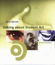 Art Education in Practice: Talking about Student Art by Terry Barrett (1997,...