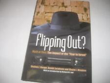 "Flipping Out? Myth or Fact: The Impact of the ""Year in Israel"" by Shalom Z. Berg"