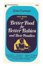 Better Food for Better Babies by Gena Larson (Paperback)