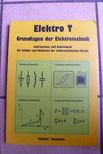 Elektro T Grundlagen der Elektrotechnik - Informations- und Arbeitsbuch Schule
