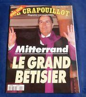 LE CRAPOUILLOT Hors série n°10. MITTERRAND LE GRAND BÊTISIER - 1994
