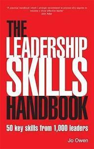 The Leadership Skills Handbook: 50 Key Skills from 1000 Leaders by Jo Owen...