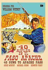 40 RIFLES EN EL PASO - 40 Guns To Apache Pass