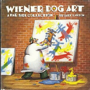 Wiener Dog Art A FAR SIDE Collection Gary Larson 1994 PB include colour cartoons