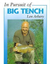 ARBERY LEN COARSE FISHING BOOK IN PURSUIT OF BIG TENCH hardback BARGAIN new
