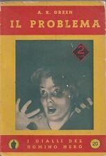 IL PROBLEMA  A.C.GREEN  1937 MARTUCCI IL GIALLO DEL DOMINO NERO (PA271)