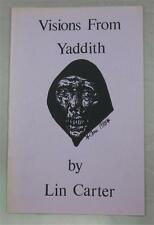 VISIONS FROM YADDITH LIN CARTER 1988 1ST ED PAPERBACK PB LIMITED ED #95 OF 200