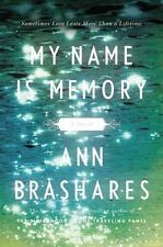 My Name Is Memory by Brashares, Ann, Good Book