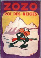 FRANCHI. Zozo Roi des Neiges. Editions Touret 1937, Couverture rigide et pop-hop