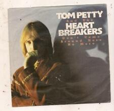 DUTCH 45 T 17 CM TOM PETTY AND THE HEARTBREAKERS DONT COME AROUND HERE NO MORE