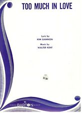 "Kent ""Too Much In Love"" Sheet Music-Piano/Vocal/Guitar/ Chords-1944-New On Sale!"